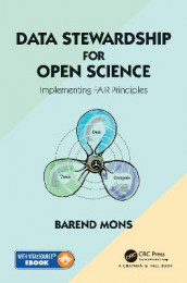 Data Stewardship for Open Science av Barend Mons (Blandet mediaprodukt)