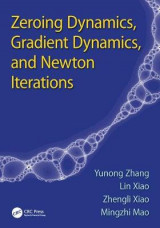 Omslag - Zeroing Dynamics, Gradient Dynamics, and Newton Iterations