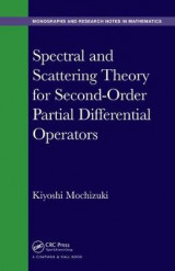 Omslag - Spectral and Scattering Theory for Second Order Partial Differential Operators