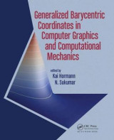 Omslag - Generalized Barycentric Coordinates in Computer Graphics and Computational Mechanics
