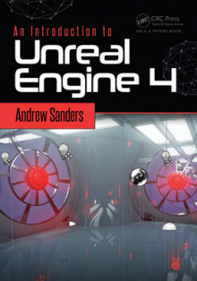An Introduction to Unreal Engine 4 av Andrew Sanders (Heftet)