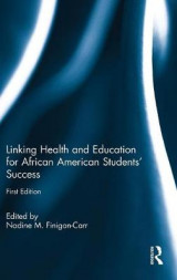 Omslag - Linking Health and Education for African American Students' Success