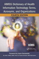 Omslag - HIMSS Dictionary of Health Information Technology Terms, Acronyms, and Organizations