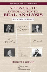 Omslag - A Concrete Introduction to Real Analysis, Second Edition