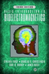 Basic Introduction to Bioelectromagnetics, Third Edition av Douglas A. Christensen, Carl H. Durney, Cynthia Furse og James Nagel (Innbundet)