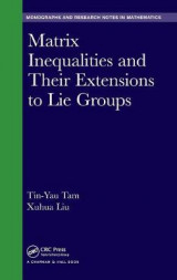 Omslag - Matrix Inequalities and Their Extensions to Lie Groups