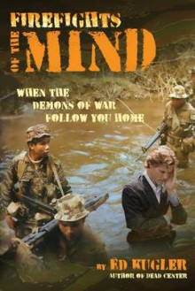 Firefights of the Mind av Ed Kugler (Heftet)