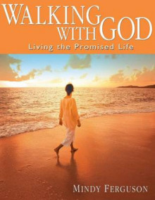 Walking with God av Mindy Ferguson (Heftet)