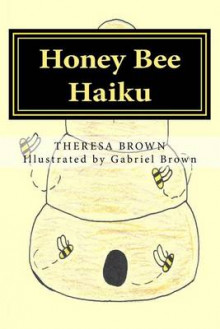 Honey Bee Haiku av Theresa Brown (Heftet)