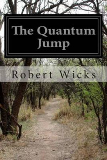The Quantum Jump av Robert Wicks (Heftet)