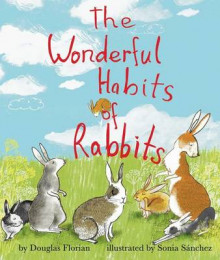 The Wonderful Habits of Rabbits av Douglas Florian (Innbundet)