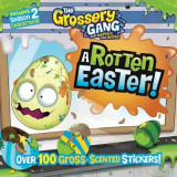 Omslag - The Grossery Gang: A Rotten Easter!