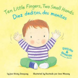 Omslag - Ten Little Fingers, Two Small Hands/Diez Deditos, DOS Manita