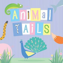 Animal Tails av Little Bee Books (Kartonert)