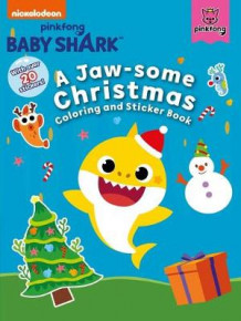 Pinkfong Baby Shark: A Jaw-Some Christmas Coloring and Sticker Book av Pinkfong (Heftet)