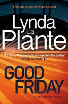 Good Friday av Lynda La Plante (Heftet)