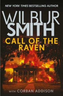 Call of the Raven av Wilbur Smith (Innbundet)