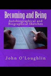 Becoming and Being av John O'Loughlin (Heftet)