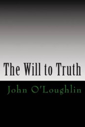 The Will to Truth av John O'Loughlin (Heftet)