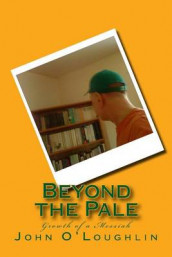 Beyond the Pale av John O'Loughlin (Heftet)