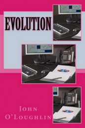 Evolution av John O'Loughlin (Heftet)