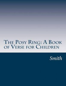 The Posy Ring av Kendra Smith og Addison Wiggin (Heftet)