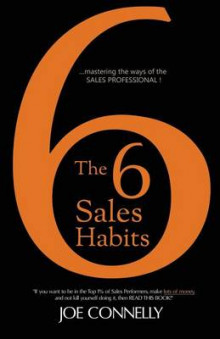 The 6 Sales Habits av Joe Connelly (Heftet)