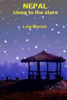 Nepal, Close to the Stars av Lola Marine (Heftet)