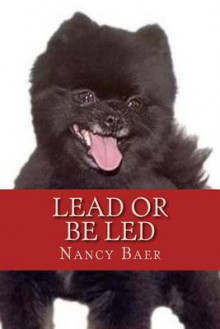 Lead or Be Led av Nancy Baer (Heftet)