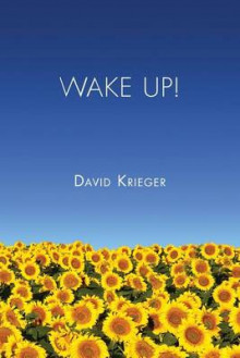 Wake Up! av David Krieger (Heftet)