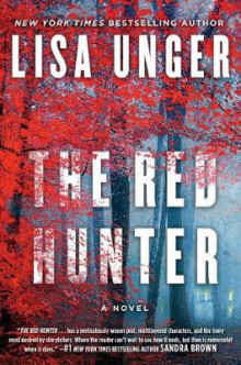 The Red Hunter av Lisa Unger (Heftet)