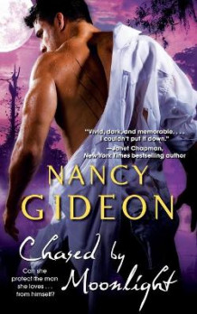 Chased by Moonlight av Nancy Gideon (Heftet)