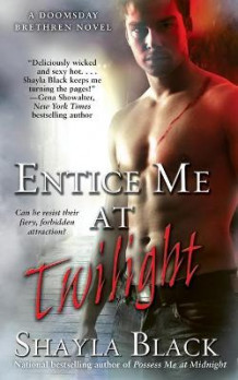 Entice Me at Twilight av Shayla Black (Heftet)