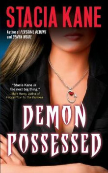 Demon Possessed av Stacia Kane (Heftet)