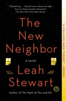 The New Neighbor: A Novel av Leah Stewart (Heftet)