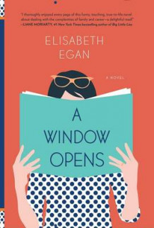 A Window Opens: A Novel av Elisabeth Egan (Innbundet)