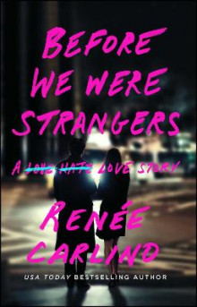 Before We Were Strangers av Renee Carlino (Heftet)