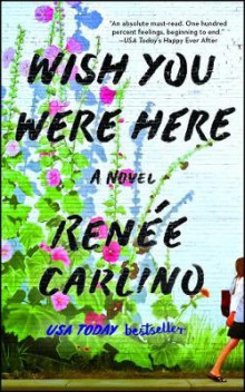 Wish You Were Here av Renee Carlino (Heftet)