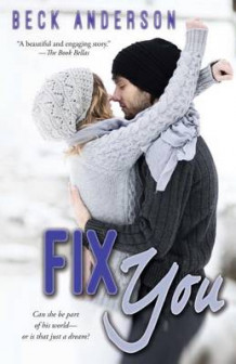 Fix You av Beck Anderson (Heftet)