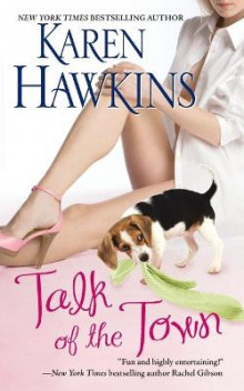 Talk of the Town av Karen Hawkins og Hawkins (Heftet)