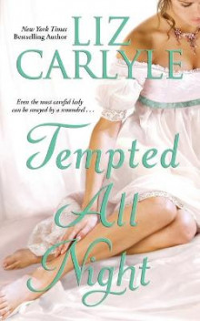 Tempted All Night av Liz Carlyle (Heftet)