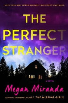 The Perfect Stranger av MS Megan Miranda (Innbundet)