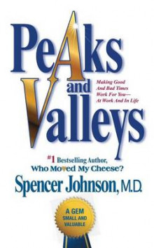Peaks and Valleys av Spencer Johnson (Heftet)