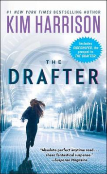 The Drafter av Kim Harrison (Heftet)