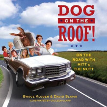 Dog on the Roof! av Bruce Kluger og David Slavin (Heftet)