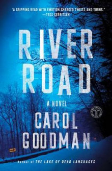 River Road av Carol Goodman (Heftet)