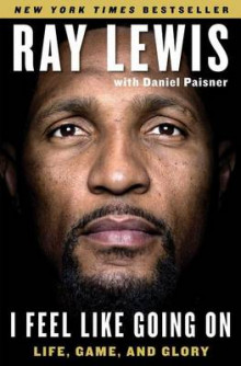 I Feel Like Going on av Ray Lewis og Daniel Paisner (Heftet)