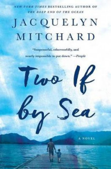 Two If by Sea av Jacquelyn Mitchard (Heftet)