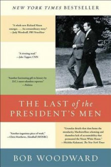 The Last of the President's Men av Bob Woodward (Heftet)