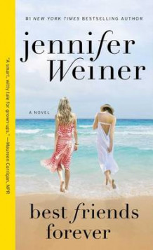 Best Friends Forever av Jennifer Weiner (Heftet)